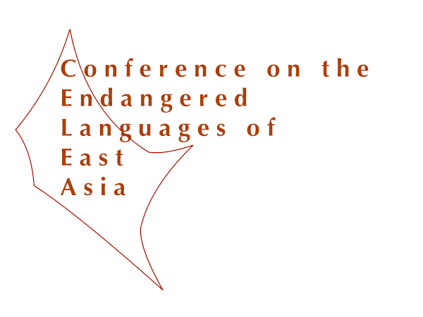 Conference on the Endangered Languages of East Asia