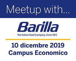 Meet up with.. Barilla (The Italian food company since 1877). 10 dicembre, campus economico